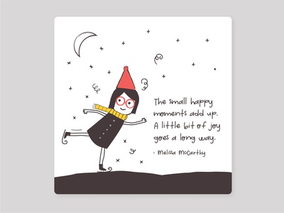 Small Happy Monents small moments celebrate colours quote illustration quote design happy time happy