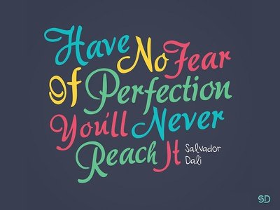 Perfection graphic typography colorful colours color type quotes quote dali perfection
