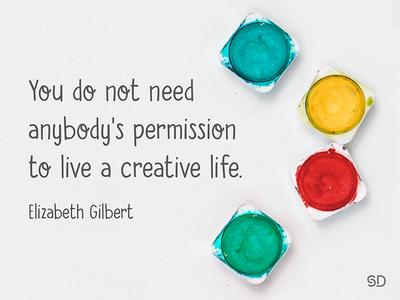 Live a creative life. type design quote creativequote creativelife live permission paint art creativity elizabethgilbert