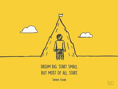Dream Big yellow illustrator illustration goals mountain self clouds start startsmall dream simonsinek