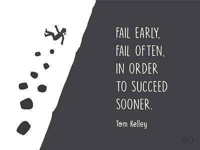 Failing designthinking tomkelley idea mountain falling earlystage business startup early success failing fail