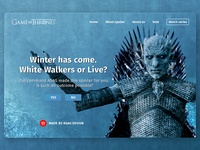 Winter has come. White Walkers or Live?