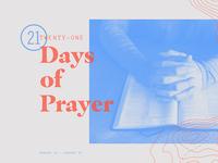 21 Days of Prayer W.I.P.