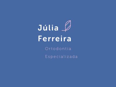 Júlia Ferreira - Ortodontia Especializada