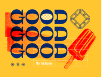 good good good yellow red pattern art poster remix popsicle buffon typography good type