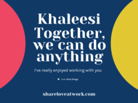 Khaleesi & Khal Drogo | Share Love At Work