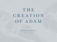 Art Masterpieces: Michelangelo's Creation of Adam