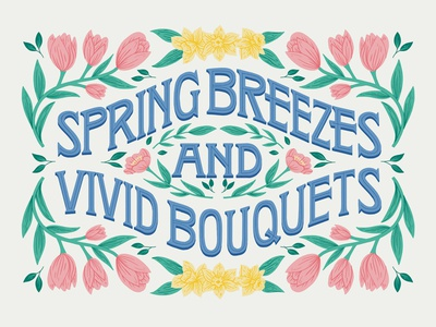 Spring Breezes and Vivid Bouquets easter spring greeting card pastel victorian retro vintage daffodils tulips quote flowers floral illustration type typography handlettering lettering