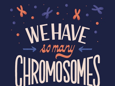 Chromosomes parent dad father chromosomes science print art licensing greeting card illustration type typography handlettering lettering