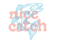 Nice Catch - type + illustration