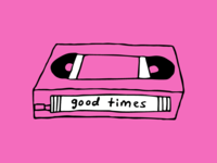 Good Times VHS Illustration