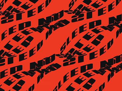 No Sleep animation typography
