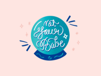 Not Your Babe Dribbble