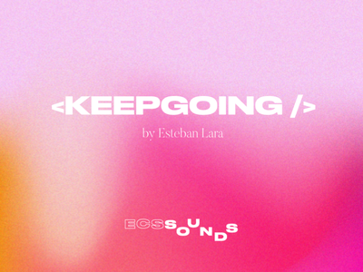 <KEEPGOING/> Playlist Cover cover art gradient color type sounds playlist cover gradient design