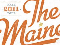 The Maine - Fall 2011 Tour