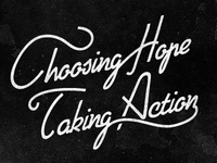 Choosing Hope, Taking Action