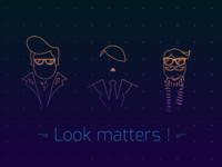 Look Matters !