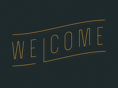 Welcome Type