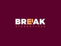 Break stereotypes