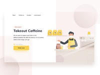 Takeout Cafe - Landing Page Header coffee bean coffee illustration ux ui header illustration header website online delivery takeout coffee shop cafe business pandemy covid19