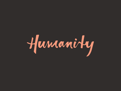 Humanity hand drawn word mark hand lettering