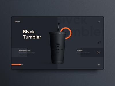 The Blvck Tumbler ui  ux dark uidesign website clear clean simple elegant ui ux minimal