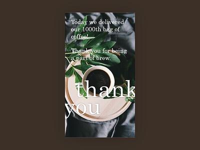 Daily UI #076: Thank you. coffee thank you dailyui
