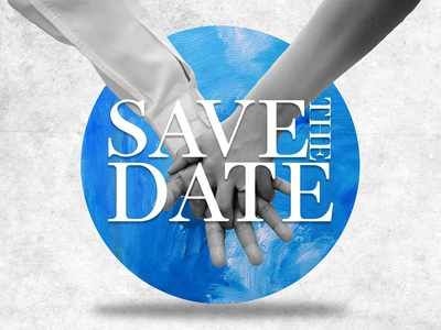 Save The Date - Relationships Series