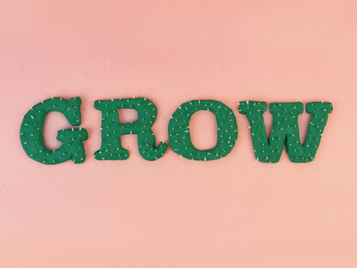 Grow | Tactile Typography
