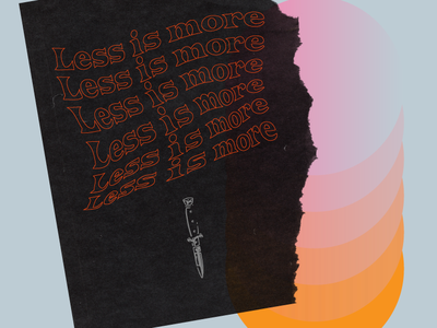 LESS__IS__MORE