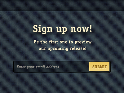 Signup Shadow newsletter signup form email button texture jean blue submit officina serif