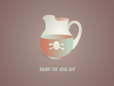 Drink the Kool-Aid slang illustration bullets deadline dark humor advertising