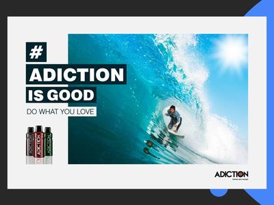 Adiction Campaign 2