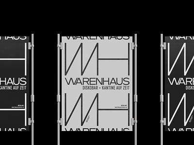 Warenhaus Visual Identity graphicdesign typogaphy outdoor poster design identity logo