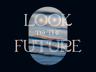 Look to the future graphic design texas thoughts type