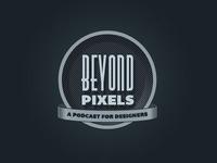 Beyond Pixels Podcast