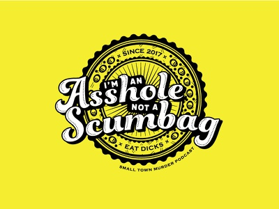 Not A Scumbag funkydori meltow sans meltow copperplate gothic copperplate retro vintage podcast round circle bright yellow badge skulls crest illustration