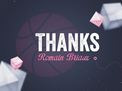A big thanks you ! thanks dribbble thank you