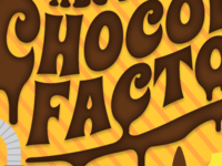 Chocolate Factory