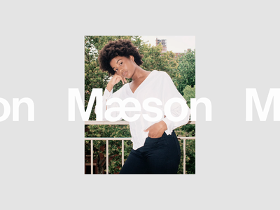 From the Archive: Maeson 2017-18 photograph visual design ui product fashion animation grid maeson editorial photography typography layout branding logotype logo identity
