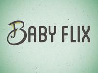 Baby Flix 4