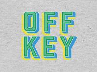 Off Key Clothing - Type