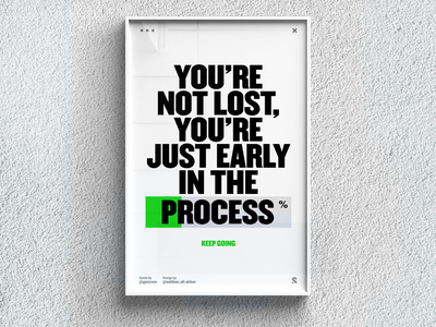 You're Early In The Process - Poster Design web ui ux colorful vector illustrator typography graphic design design minimal