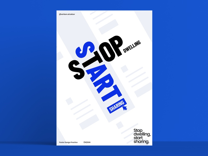 Stop Dwelling Start Sharing - Poster Practice vibrant typography layout design poster