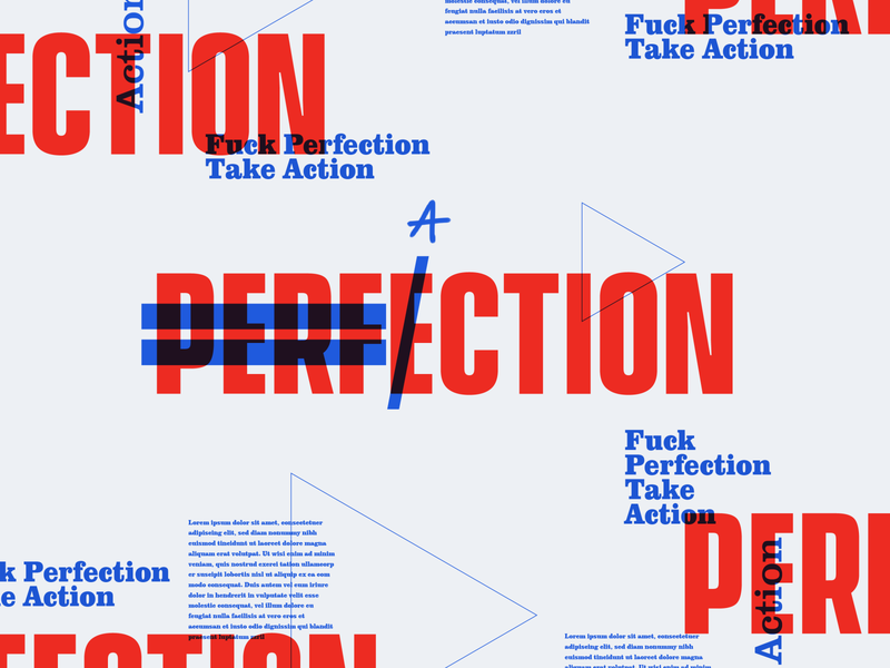 Fuck Perfection, Take Action logo design graphic design typography perfection