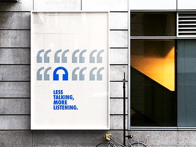 Less Talking, More Listening - Poster Design branding poster art minimal logo design art graphic design poster