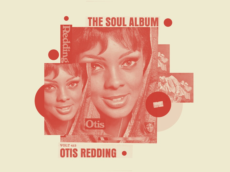 "Re:Record Project 036: Otis Redding ""The Soul Album"" - 1966 print music exploration collage typography explore editorial design editorial art illustration design"