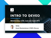 Webinar - Intro To Deveo