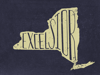 Excelsior hand lettered lettering new york state motto state excelsior nyc ny