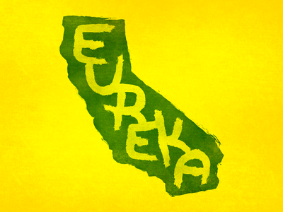Eureka state motto state california ca grunge hand lettering lettering watercolor